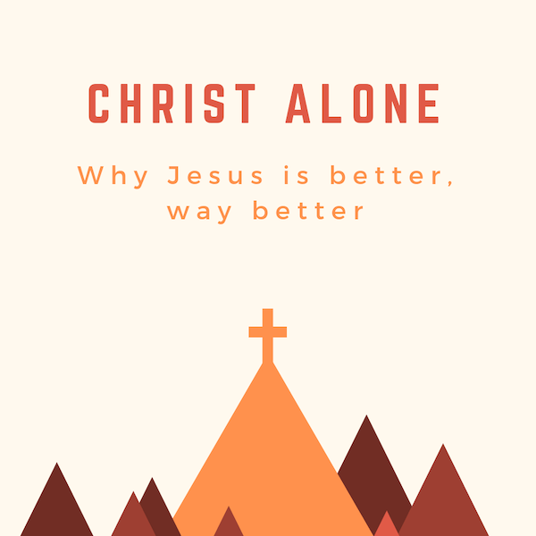 Weekend Away – Christ Alone – Seminar 2