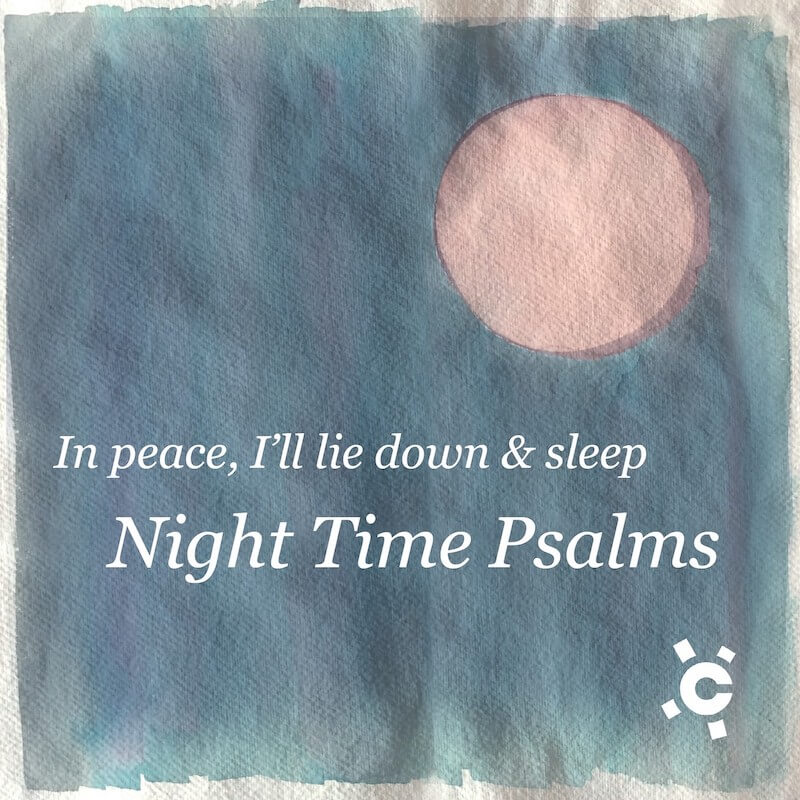 Night Time Psalms – Part 71