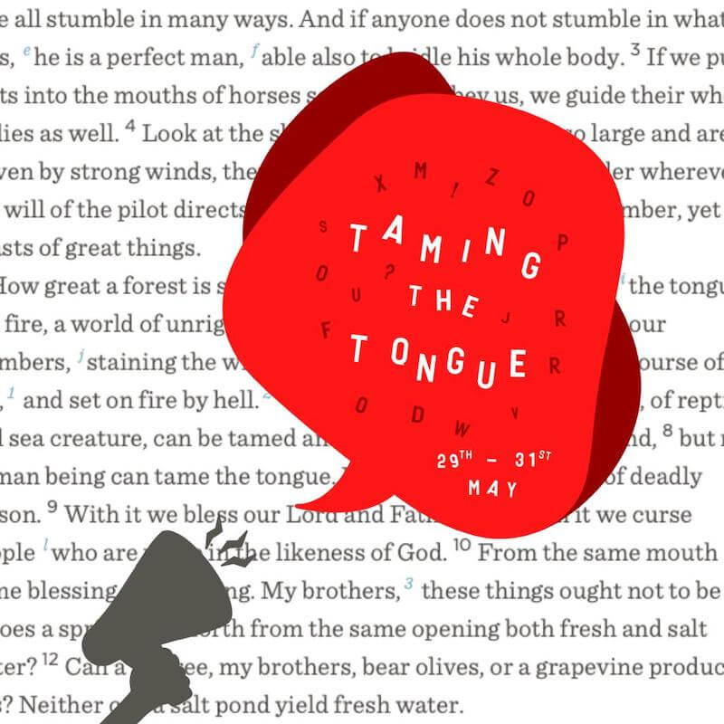 Weekend @ Home – Taming the Tongue – Talk 4