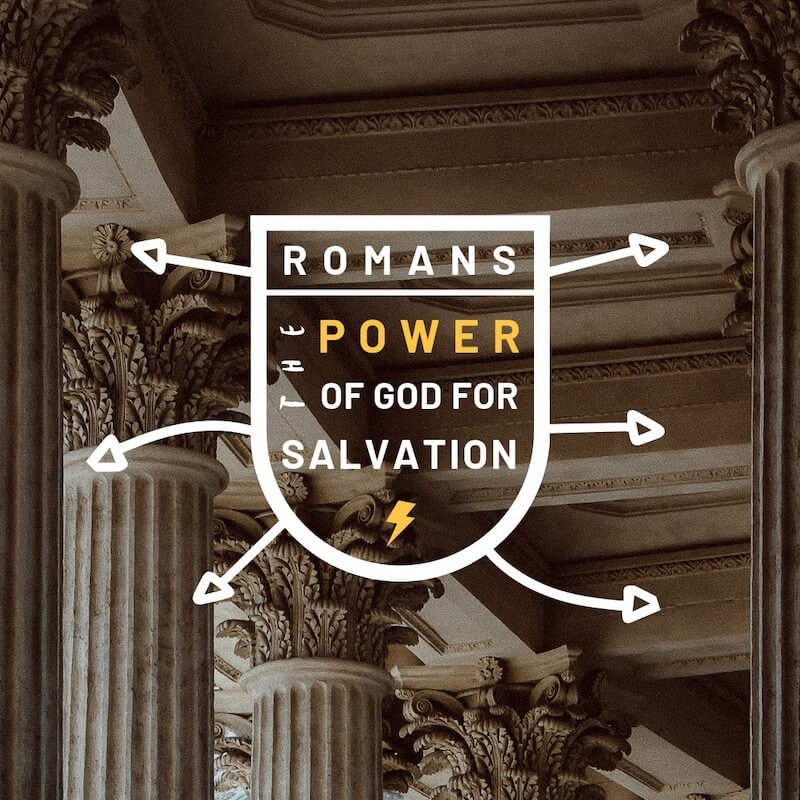 Romans – Part 4 + QT